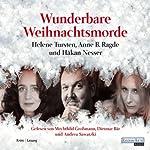 Wunderbare Weihnachtsmorde | Håkan Nesser,Helene Tursten,Anne B. Ragde