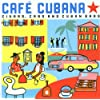 Cuba - Cafe Cubana: Guitars Cigars and Cadillacs: the Greatest Cuban Music