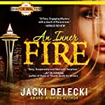 An Inner Fire: Grayce Walters Series | Jacki Delecki