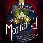 The Mammoth Book of the Adventures of Moriarty: The Secret Life of Sherlock Holmes's Nemesis - 37 short stories Hörbuch von Maxim Jakubowski Gesprochen von: Toby Longworth