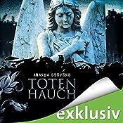 Totenhauch (Graveyard-Trilogie 1) | Amanda Stevens