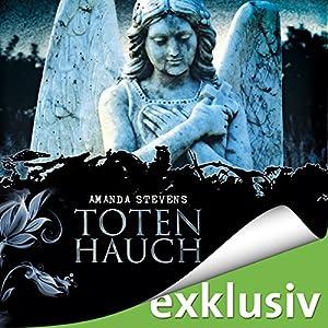 Totenhauch (Graveyard-Trilogie 1) Audiobook
