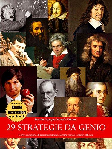 29 Strategie da Genio Corso completo di mnemotecniche lettura veloce e studio efficace PDF