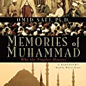Memories of Muhammad: Why the Prophet Matters (       UNABRIDGED) by Omid Safi Narrated by Walter Dixon