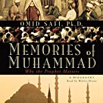 Memories of Muhammad: Why the Prophet Matters | Omid Safi