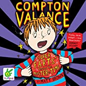 Super F.A.R.T.s versus the Master of Time: Compton Valance, Book 3 | Matt Brown