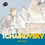 Piotr Iliych Tchaikovsky (First Discovery Music)