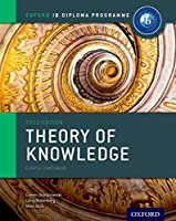 IB Theory of Knowledge Course Book: Oxford IB Diploma Programme
