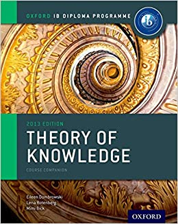 IB Theory of Knowledge Course Book: Oxford IB Diploma Program Course