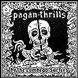 Pagan Thrills [Vinyl LP]