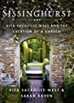 Sissinghurst: Vita Sackville-West and...