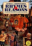 Rhymes & Reasons: An Annotated Collection of Mother Goose Rhymes