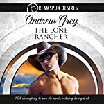The Lone Rancher | Andrew Grey