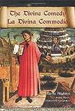 The Divine Comedy / La Divina Commedia - Parallel Italian / English Translation