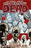 Robert Kirkman The Walking Dead Volume 1: Days Gone Bye