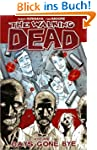 The Walking Dead Volume 1: Days Gone Bye
