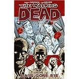 The Walking Dead, Vol. 1: Days Gone Bye ~ Robert Kirkman