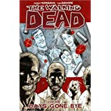 The Walking Dead Volume 1: Days Gone Byeby Robert Kirkman