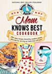 Mom Knows Best Cookbook (Everyday Coo...