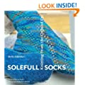 Solefull Socks: Knitting from the Ground Up