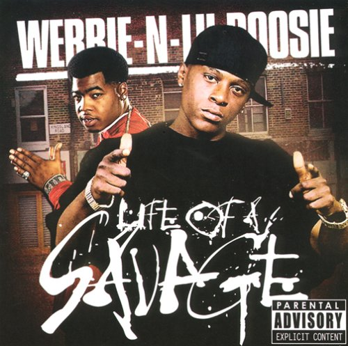 Webbie - Life of a Savage - Zortam Music