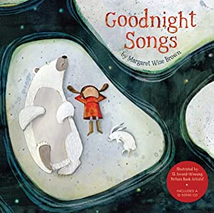 Goodnight Songs: Illustrated by Twelve Award-Winning Picture Book Artists by Sterling Children's Books