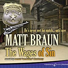 Wages of Sin Audiobook by Matt Braun Narrated by Scott