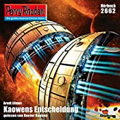 Kaowens Entscheidung (Perry Rhodan 2662) | Arndt Ellmer