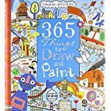 365 Things to Draw and Paint (Art Ideas) (Usborne Art Ideas)by Fiona Watt
