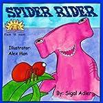 kids books:SPIDER RIDER:Bedtime stori...