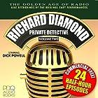 Richard Diamond, Private Detective: Old Time Radio Shows, Book 2 Hörbuch von Blake Edwards Gesprochen von: Dick Powell