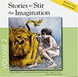 Stories to Stir the Imagination, Album #2: 1-Androcles & the Lion, 2-The Ugly Duckling, 3-The Mad Tea Party, 4-The Dutch Boy and the Dike