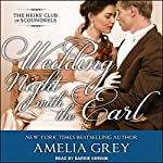 Wedding Night with the Earl: The Heirs' Club of Scoundrels, Book 3 | Amelia Grey
