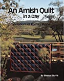 An Amish Quilt in a Day - Variations of Roman Stripe (0922705054) by Eleanor Burns