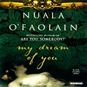 My Dream of You | [Nuala O'Faolain]