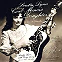 Loretta Lynn: Coal Miner's Daughter Audiobook by Loretta Lynn, George Vecsey Narrated by Sissy Spacek