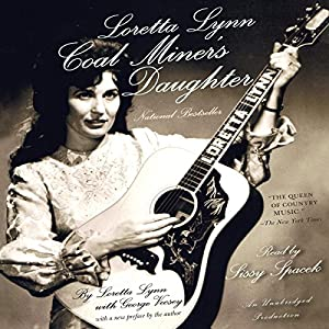 Loretta Lynn: Coal Miner's Daughter Audiobook