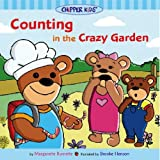 Counting in the Crazy Garden (Chipper Kids)