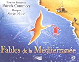 echange, troc Patrick Commecy - 8 Fables de la Méditerranée (1CD audio)
