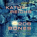 206 Bones: A Novel (       ABRIDGED) by Kathy Reichs Narrated by Linda Emond