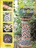 echange, troc Déborah Schneebeli-Morrel, Gloria Nicol - Mosaïques de Galets. : Terre cuite et coquillage