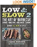 Low & Slow 2: The Art of Barbecue, Smoke-Roasting, and Basic Curing