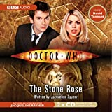 Doctor Who: The Stone Rose Jacqueline Rayner