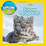 img - for Explore My World Snow Leopards book / textbook / text book