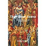 That Other Juana: Juana la Loca: Queen Juana I of Spain (Juana La Loca)by Linda Carlino