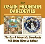The Ozark Mountain Daredevils / It'Ll...