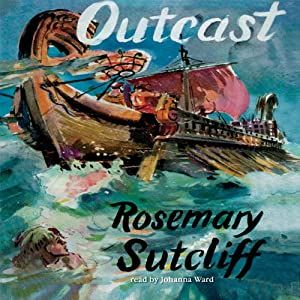 Outcast | [Rosemary Sutcliff]