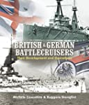 British and German Battlecruisers: Th...