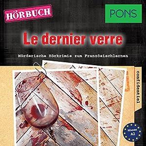 Le dernier verre (PONS Hörkrimi Französisch) Hörbuch