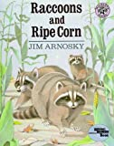 Raccoons and Ripe Corn (Reading Rainbow Books)